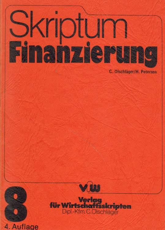 Skriptum Finanzierung. 4. Auflage