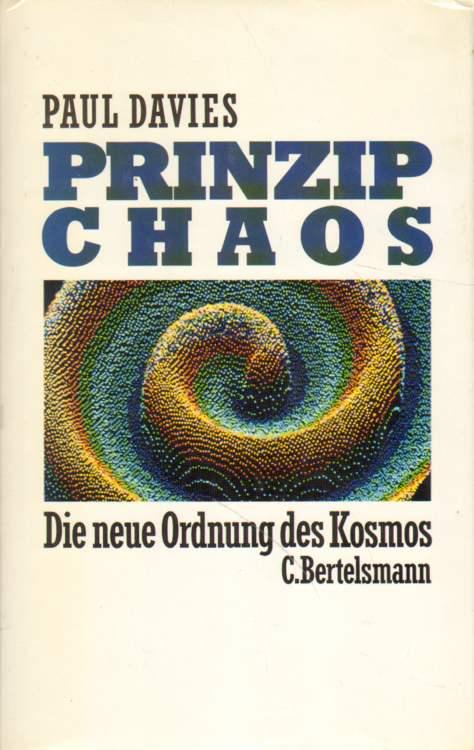 Prinzip Chaos. 1. Auflge