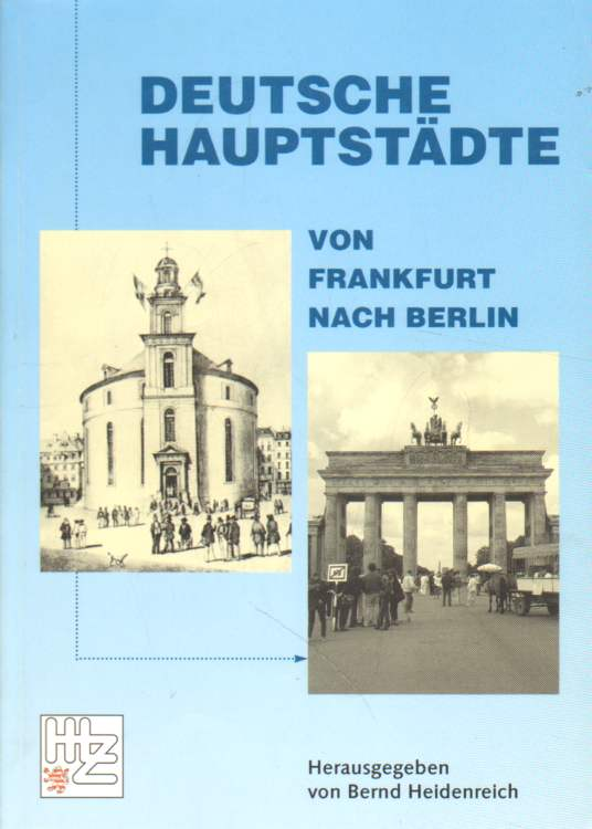 Heidenreich, Bernd (Hrsg.): Deutsche Hauptstädte.