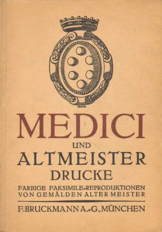 Medici und Altmeisterdrucke.