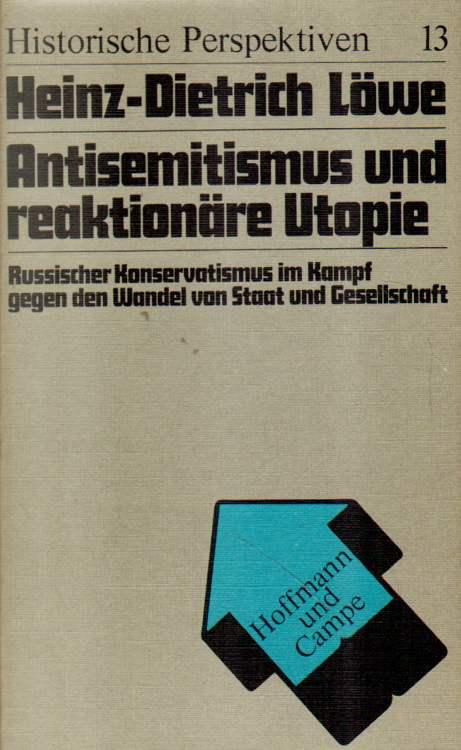 Antisemitismus und reaktionäre Utopie. 1. Auflage