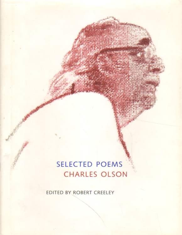 Selected Poems. Charles Olson.