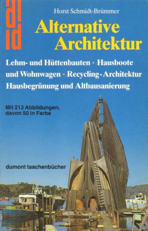 Schmidt-Brümmer, Horst: Alternative Architektur.