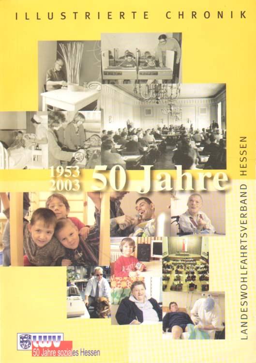 50 Jahre Landeswohlfahrtsverband Hessen.