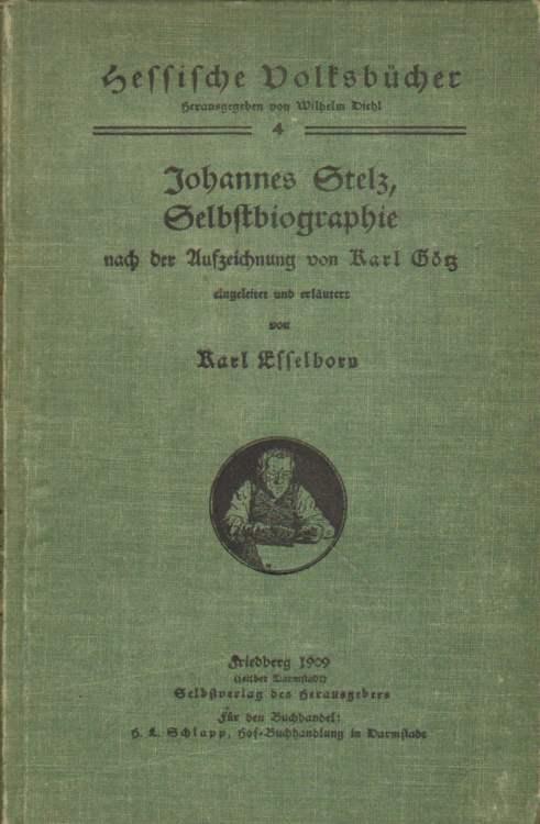 Stelz, Johannes und Karl Esselborn: Johannes Stelz, Selbstbiographie.