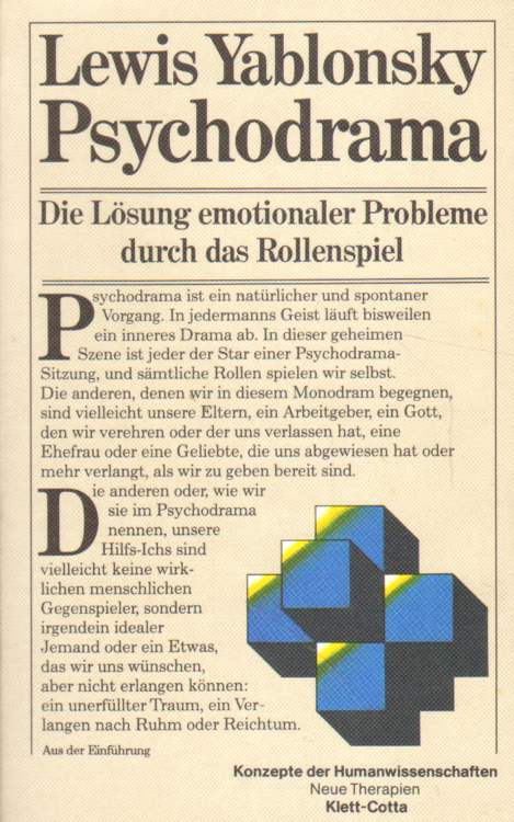 Yablonsky, Lewis: Psychodrama.