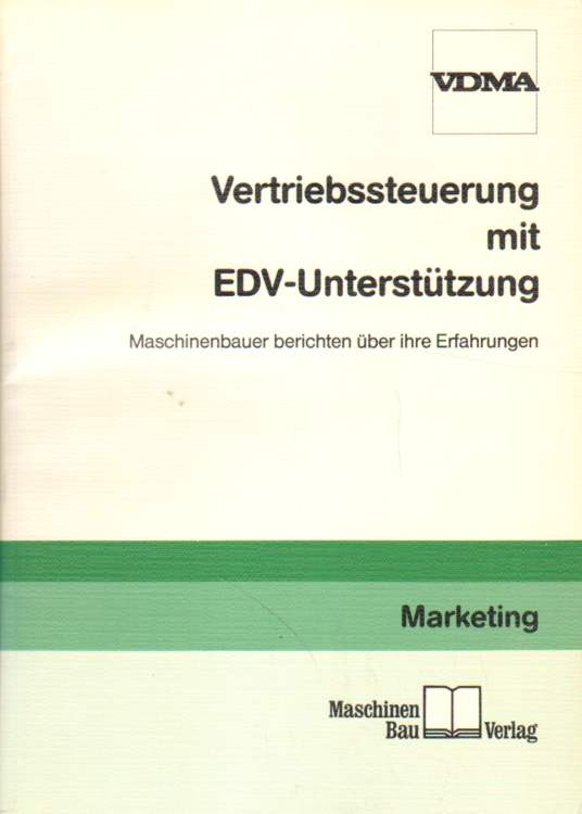 Vertriebssteuerung mit EDV-Unterstützung.