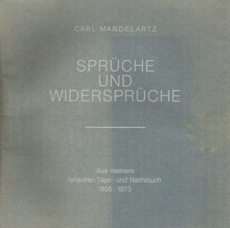 Mandelartz, Carl: Sprüche und Widersprüche.