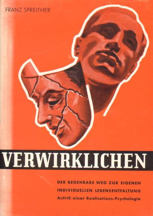 Spreither, Franz: Verwirklichen.