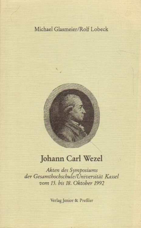 Johann Carl Wezel. Erste Auflage