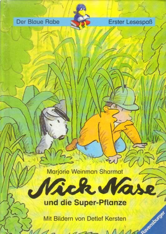 Nick Nase und die Super-Pflanze.