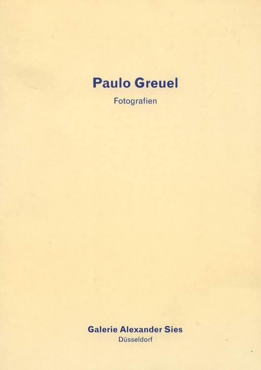 Paulo Greuel - Fotografien 500 Exemplare.