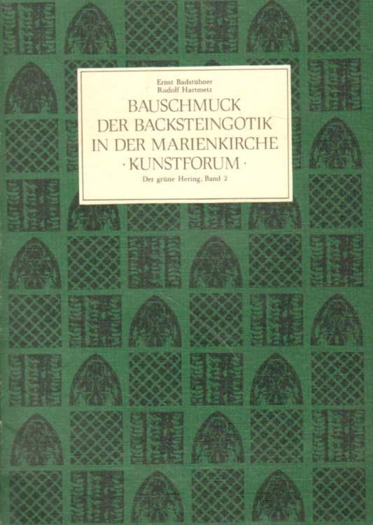 Bauschmuck der Backsteingotik in der Marienkirche.