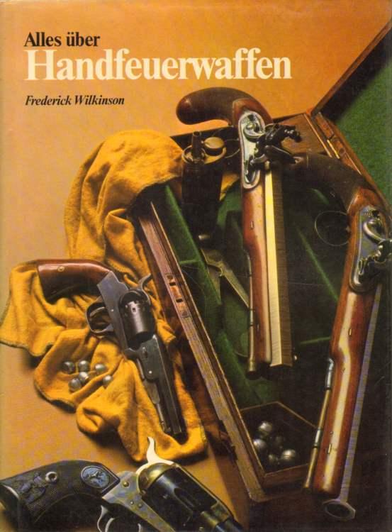 Alles über Handfeuerwaffen.