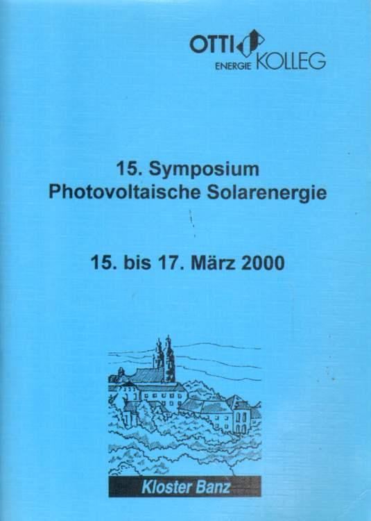 15. Symposium Photovoltaische Solarenergie.