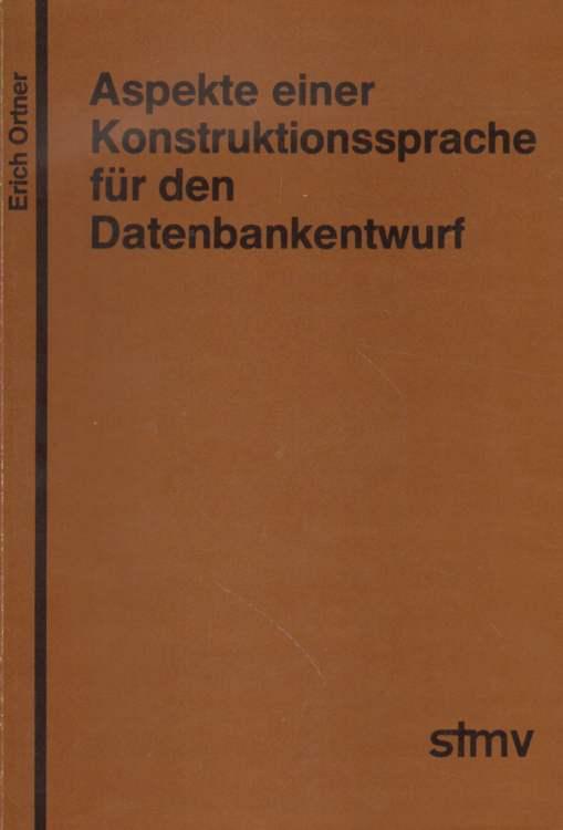 Aspekte einer Konstruktionssprache für den Datenbankentwurf.