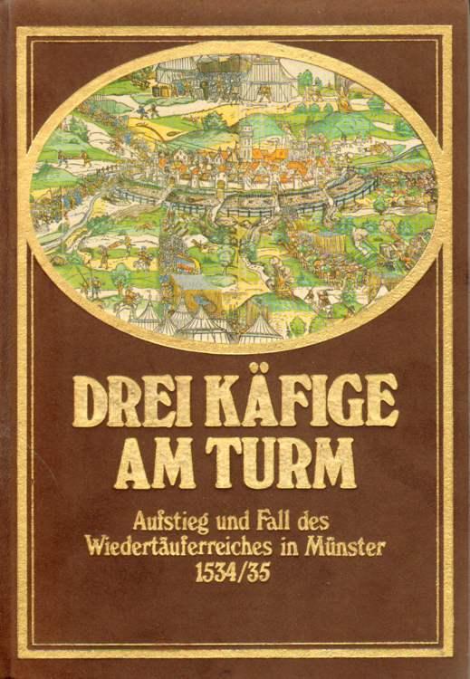Homann, Hermann: Drei Käfige am Turm.