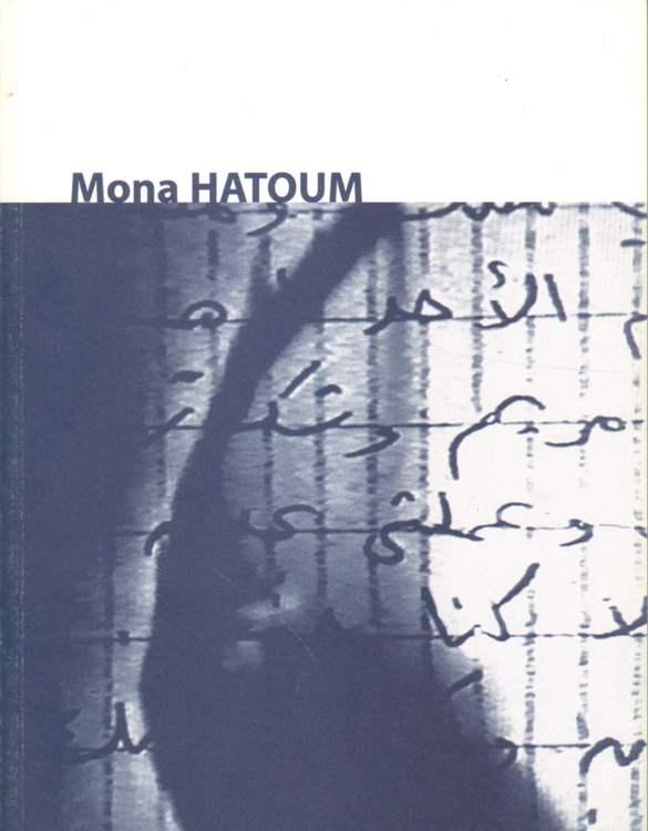 Mona Hatoum.