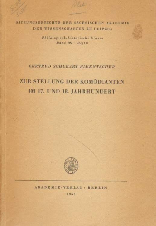 Zur Stellung der Komödianten im 17. und 18. Jahrhundert.