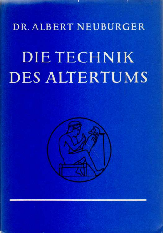 Die Technik des Altertums.