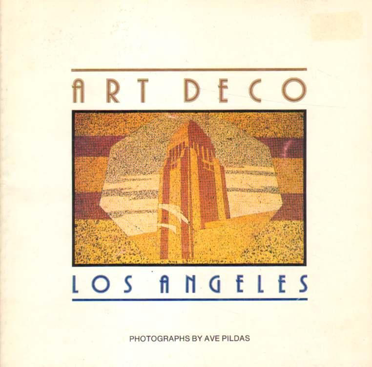 Art Deco Los Angeles.