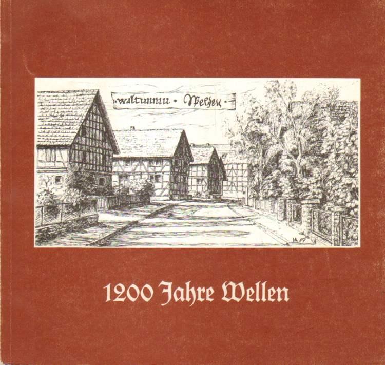 1200 Jahre Wellen. 786 - 1986.