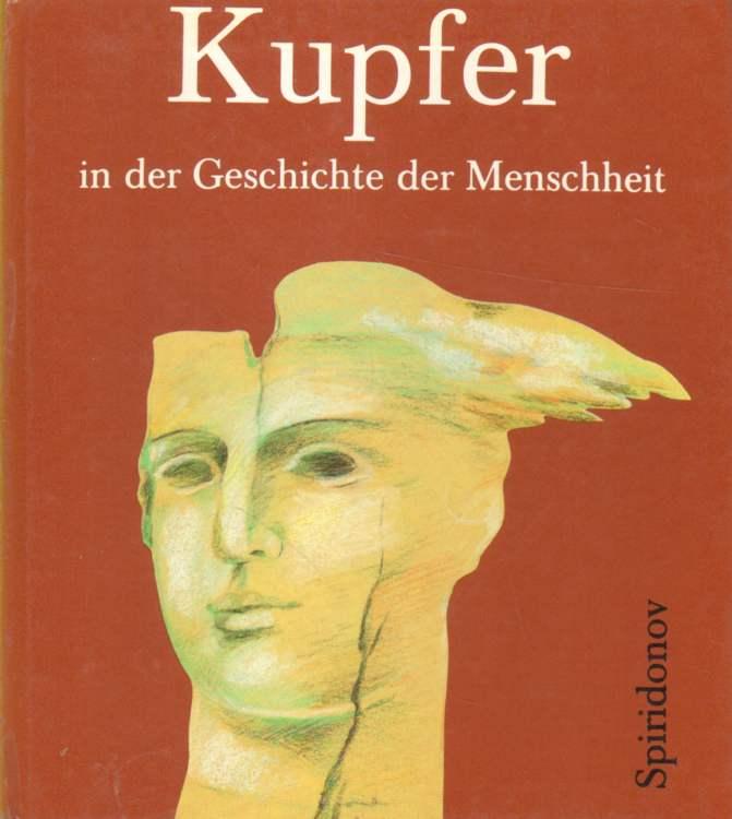 Kupfer in der Geschichte der Menschheit.