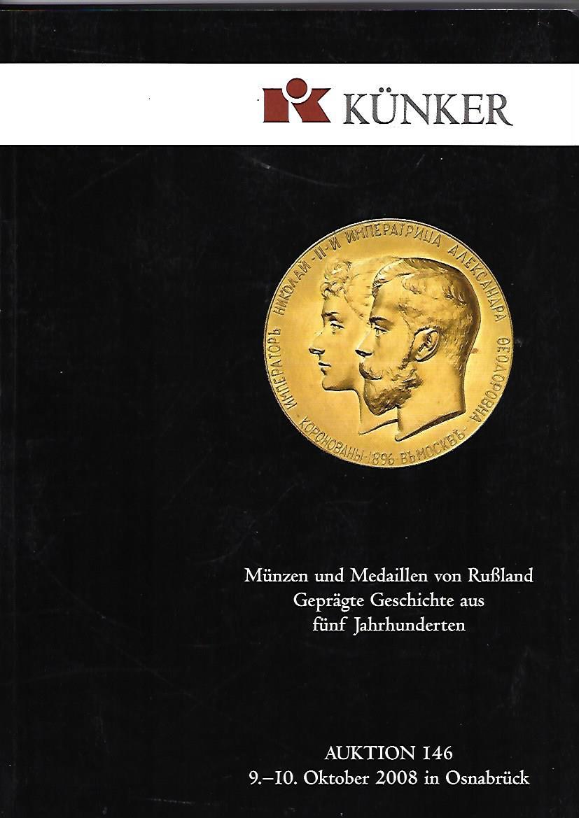 Künker, Fritz Rudolf: Künker Auktion 146. Münzen und Medaillen von Rußland. Geprägte Geschichte aus fünf Jahrhunderten. Osnabrück, 9.-10. Oktober 2008.