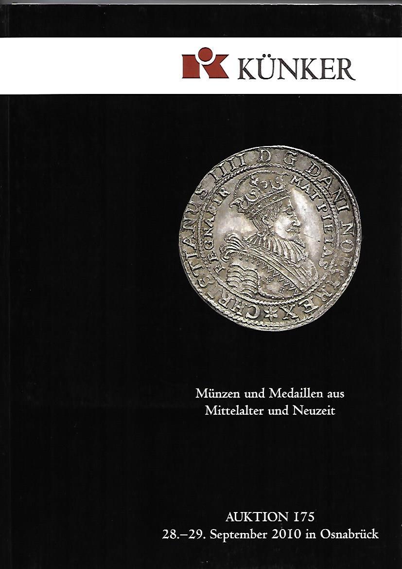 Künker, Fritz Rudolf: Künker Auktion 175. Münzen und Medaillen aus Mittelalter und Neuzeit.