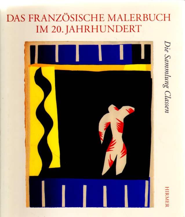 Müller (Hrsg.), Markus: Das französische Malerbuch im 20. Jahrhundert.