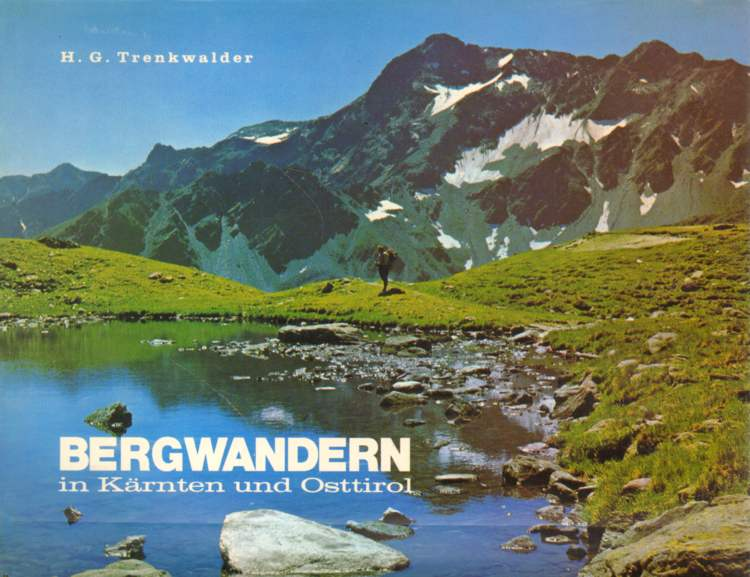 Trenkwalder, H. G.: Bergwandern in Kärnten und Osttirol.