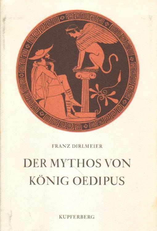 Der Mythos von König Oedipus. Erste Auflage