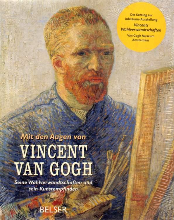 Mit den Augen Vincent van Goghs.