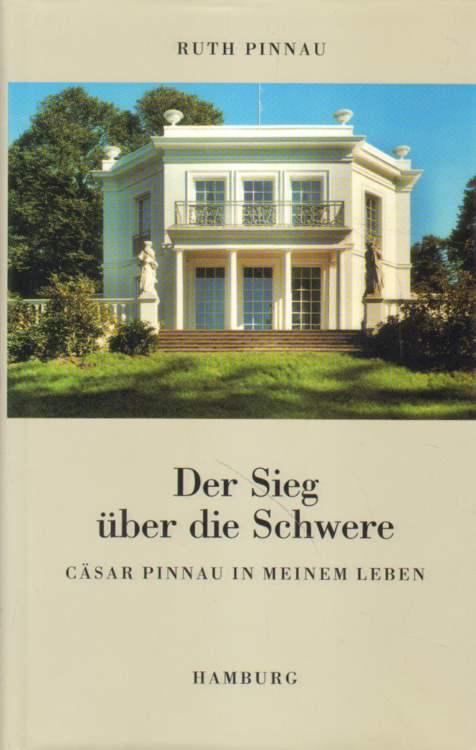Pinnau, Ruth: Der Sieg über die Schwere. Zweite Auflage