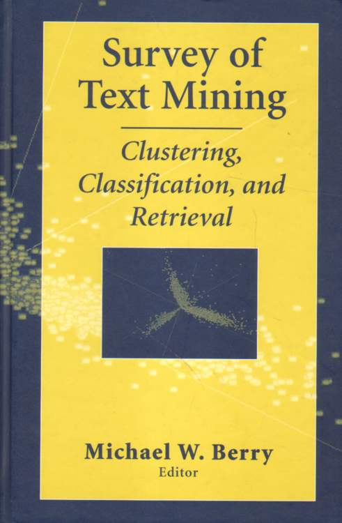 Survey of Text Mining.