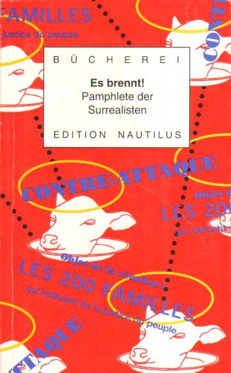Es brennt! Pamphlete der Surrealisten. Erste Auflage