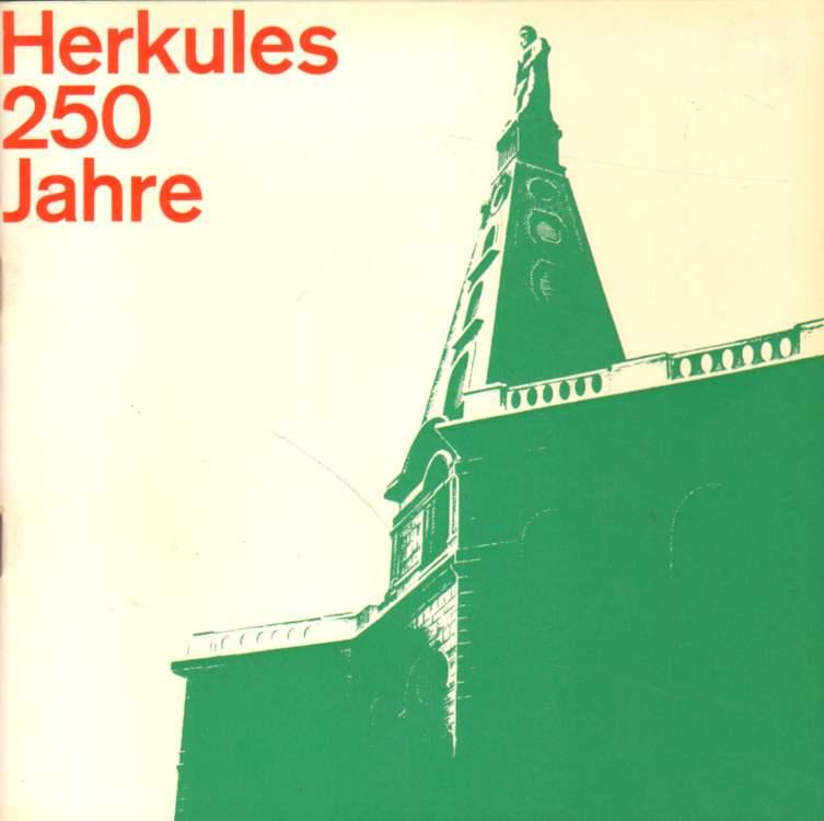 Herkules, das Wahrzeichen der Großstadt an der Fulda 1717 bis 1967.