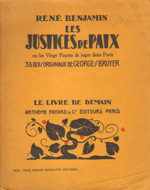 Les justices de paix ou les Vingt Facons de juger dans Paris.