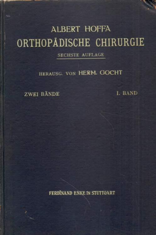 Orthopädische Chirurgie. Sechste Auflage