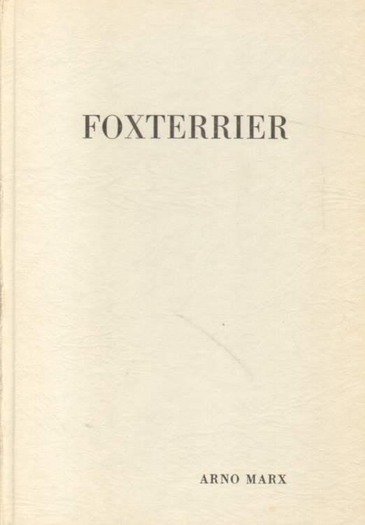 Foxterrier. 3. Auflage