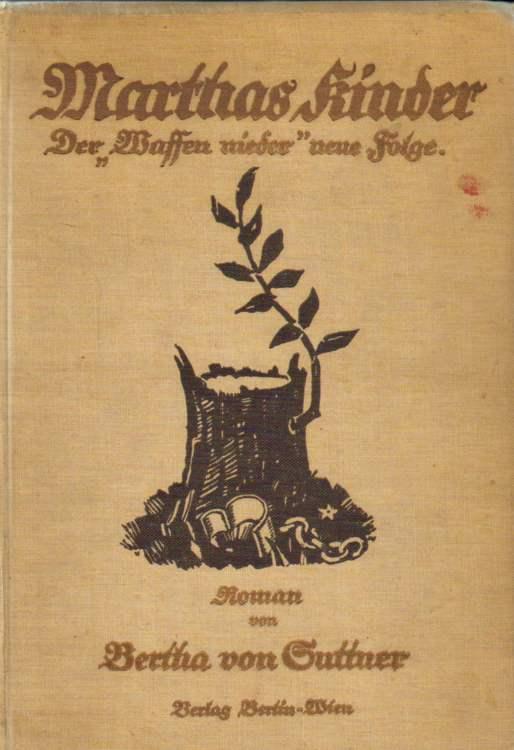 von Suttner, Bertha: Martha's Kinder. 65 - 95 Tausend
