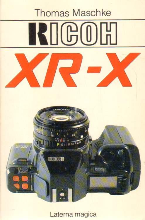 Maschke, Thomas: Ricoh XR-X.