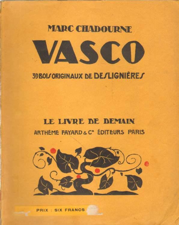 Vasco. 39 bois originaux de Deslignieres.