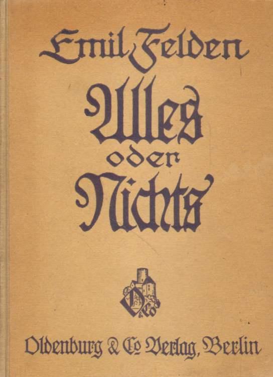 Alles oder nichts. 6. bis 8. Auflage