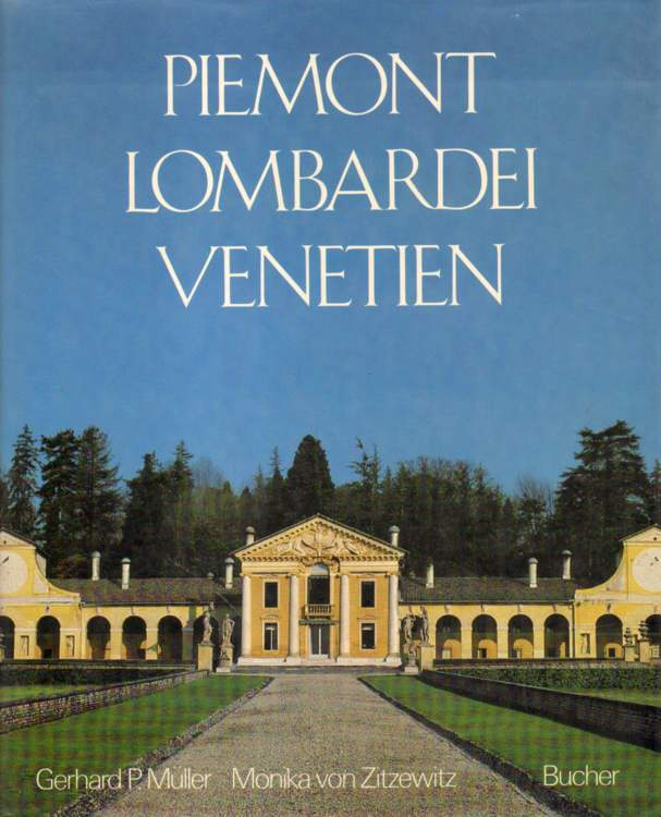 Piemont. Lombardei. Venetien.