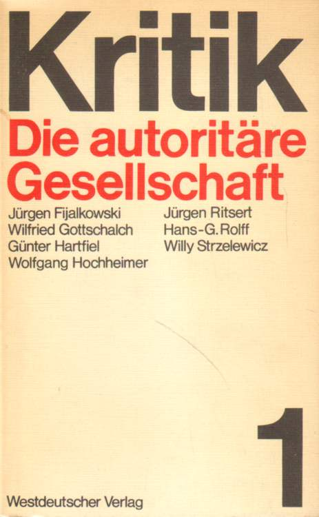 Die autoritäre Gesellschaft.