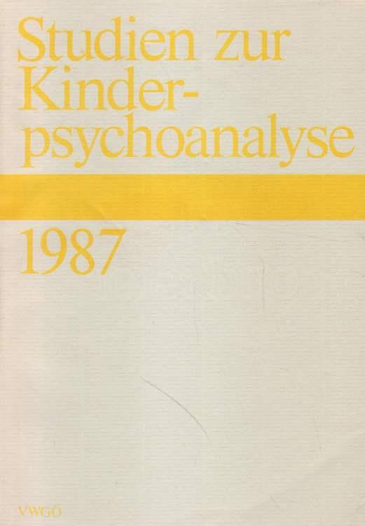 Studien zur Kinderpsychoanalyse 1987.
