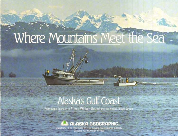 Where Mountains Meet the Sea.