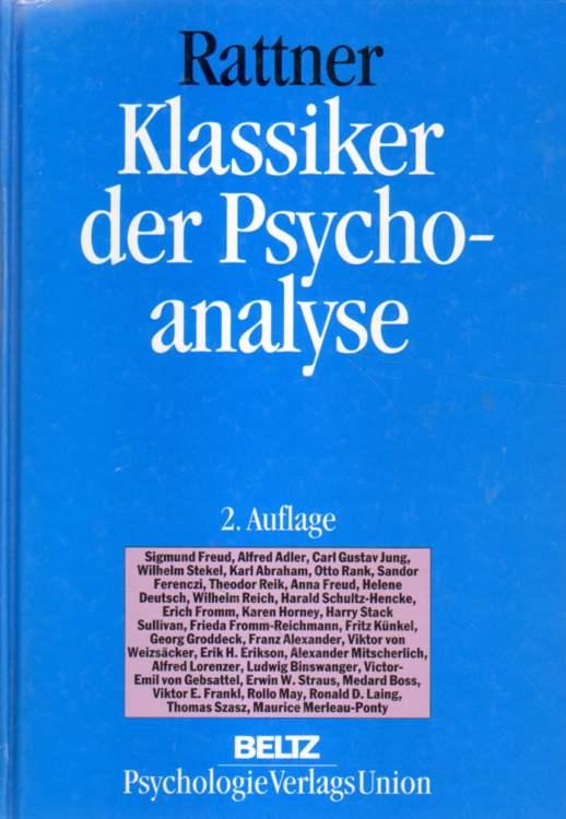 Rattner, Joseph: Klassiker der Psychoanalyse. 2. Auflage