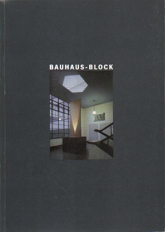 Bauhaus-Block.